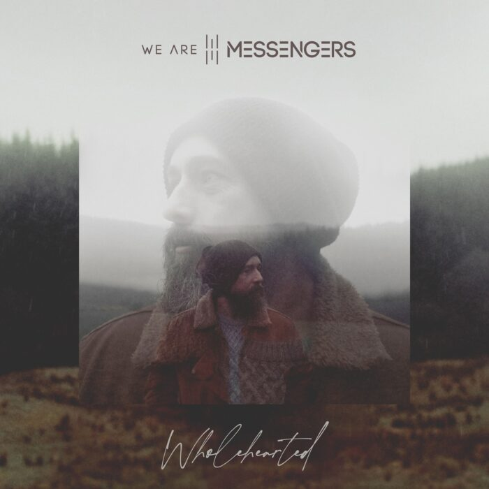 We Are Messengers Announce Wholehearted Album