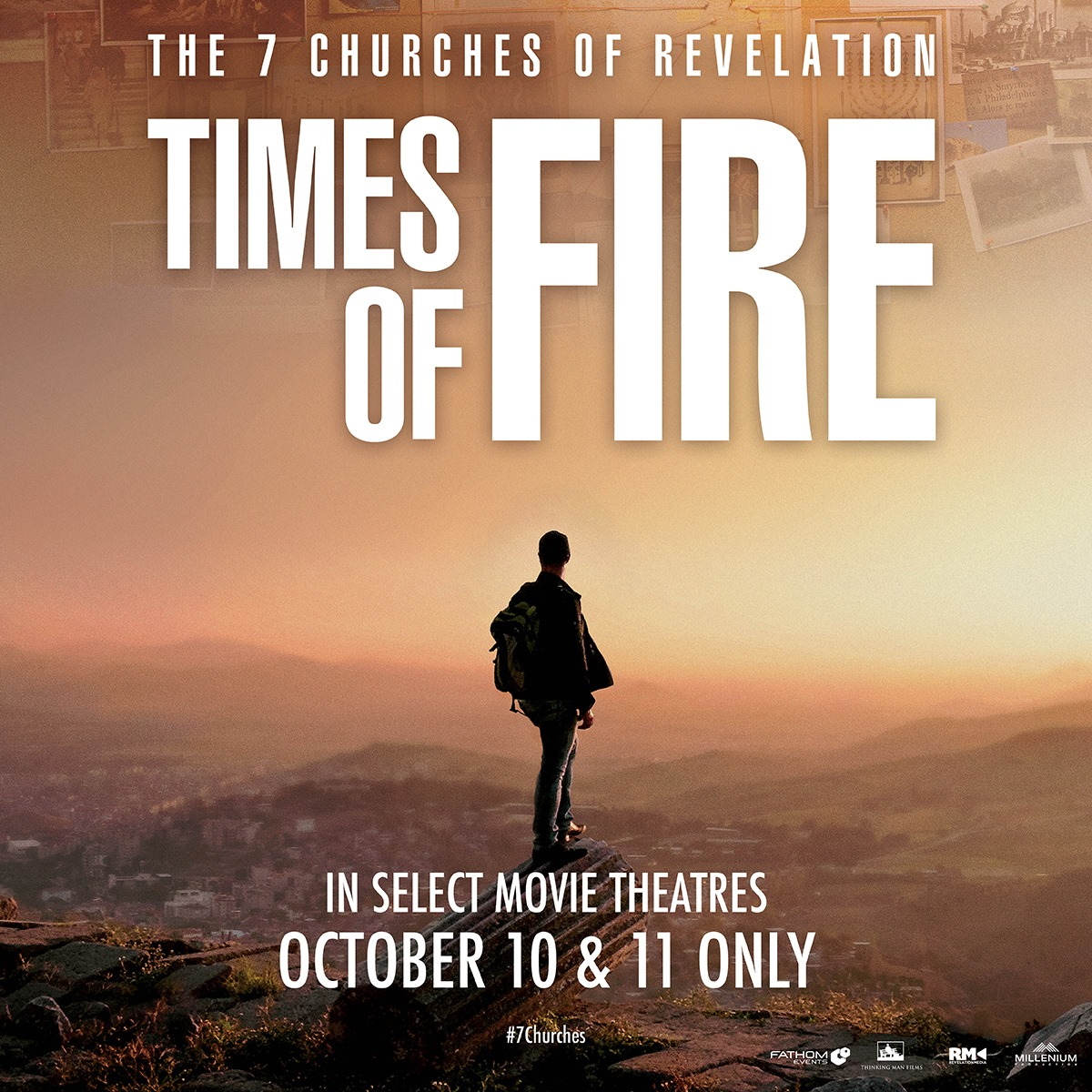 The 7 Churches of Revelation: Times of Fire In Theaters for a Special Two Night Only Engagement