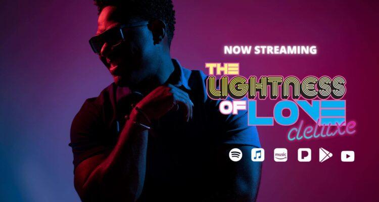 ALVIN GARRETT'S THE LIGHTNESS OF LOVE DELUXE ALBUM IS OUT TODAY