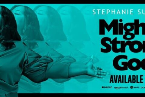 """Stephanie Summers, """"Mighty Strong God"""" new single out now, from BET """"Sunday Best"""" Season 10 winner"""
