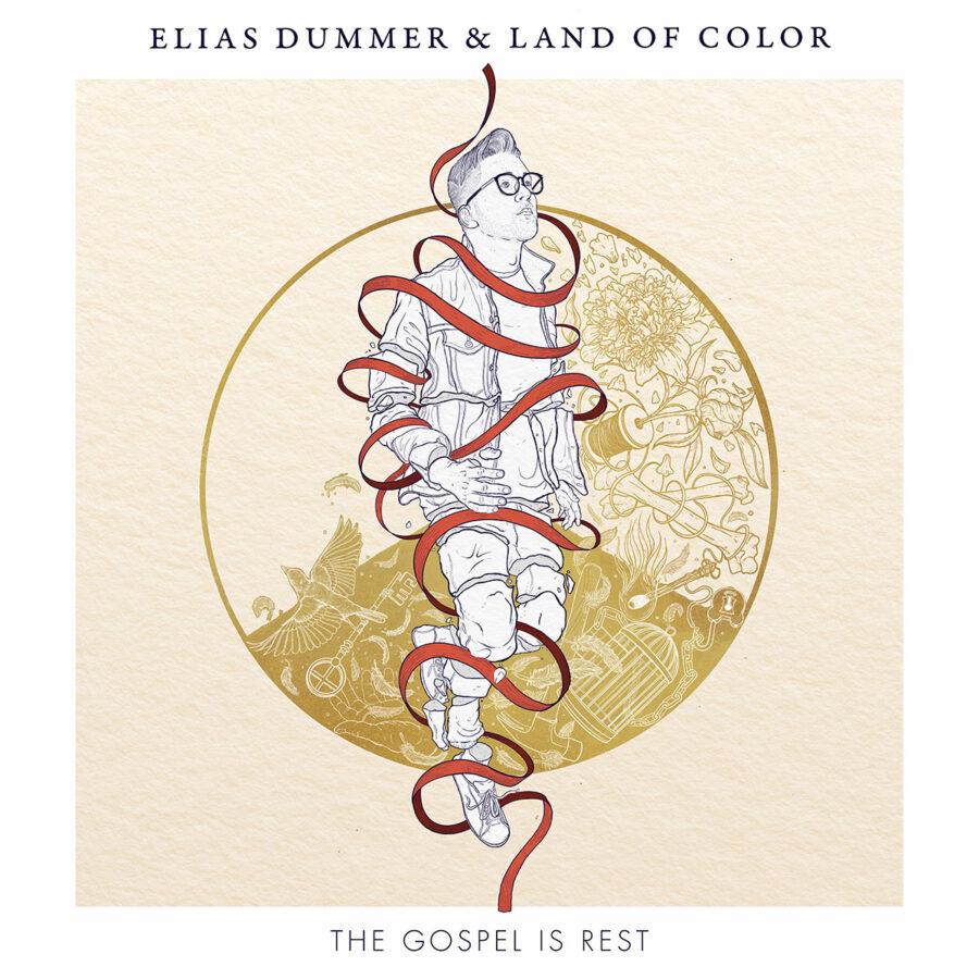 ELIAS DUMMER'S 'THE GOSPEL IS REST' BIDS COMFORT IN TROUBLED TIMES