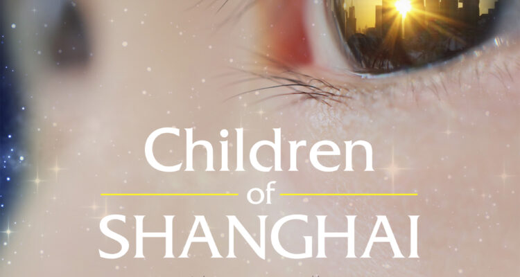 Children of Shanghai Documentary, Narrated by Bear Grylls, Tells the Extraordinary Story of China's First Generation of Foster Children