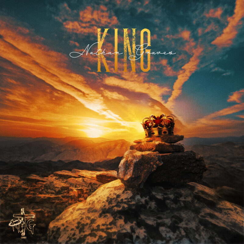 """NATHAN GRAVES USES CLASSIC HIP HOP TO SHARE THE GOSPEL IN NEW SINGLE """"KING"""""""