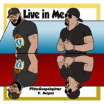 New Music: PTtheGospelSpitter - Live in Me feat. Miquel