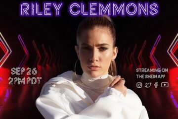 RILEY CLEMMONS TO PERFORM AT SHEIN X ROCK THE RUNWAY VIRTUAL FASHION SHOW AND CONCERT SEPTEMBER 26TH
