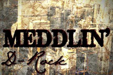 Audio: D-Rock - Meddlin'