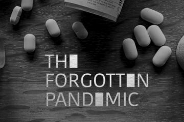 The Forgotten Pandemic - New Documentary on Opioid Addiction