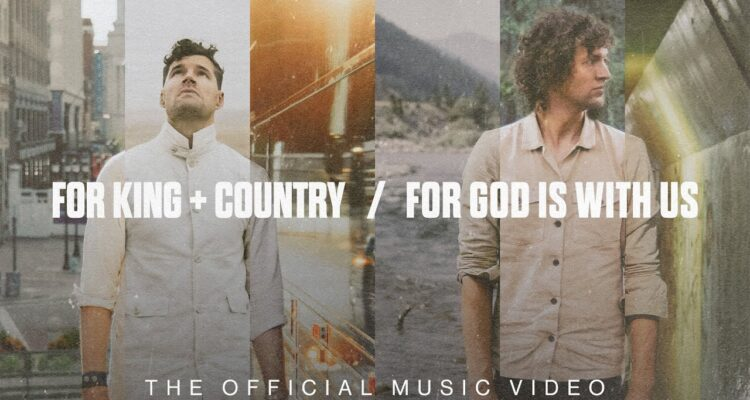 for KING & COUNTRY Release New Track For God Is With Us