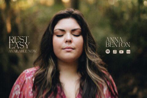 Anna Benton Releases New Single Rest Easy