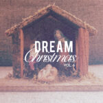 Dream Christmas Vol. 6 Releases October 29th