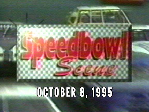 Speedbowl Scene 10-08-95 (WTWS)