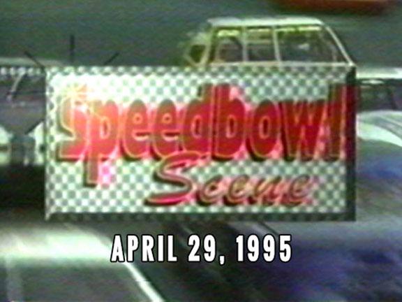 Speedbowl Scene 04-29-95 (WTWS)