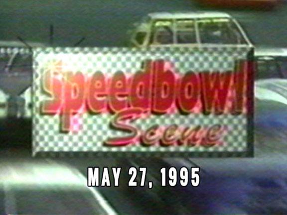 Speedbowl Scene 05-27-95 (WTWS)