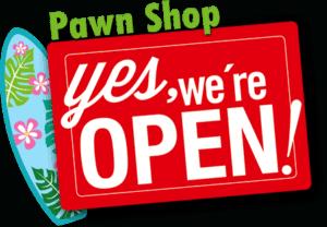 Huntington Beach Pawn Shop Open
