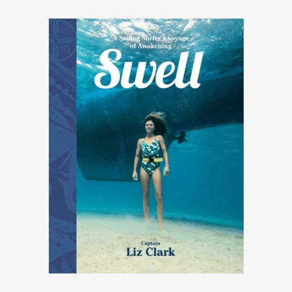 Swell by Liz Clark
