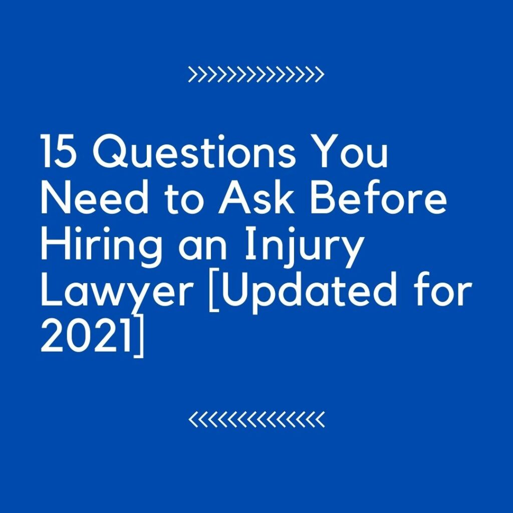Questions to ask your personal injury attorney