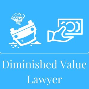 Diminished Value Lawyer