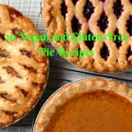 20 Vegan and Gluten-Free Pie Recipes