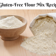 4 Gluten-Free Flour Mix Recipes