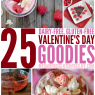 25 Valentine's Day Goodies Recipes, Gluten-Free Dairy-Free