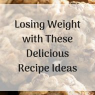 Pamper Your Sweet Tooth While Losing Weight with These Delicious Recipe Ideas