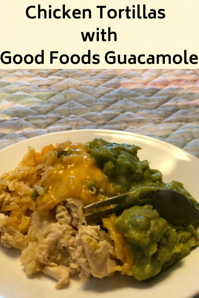 Chicken Tortillas with Good Foods Guacamole