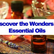 Discover the Wonders of Essential Oils