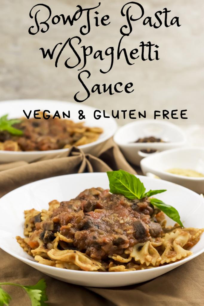 BowTie Pasta w/Spaghetti Sauce Vegan & Gluten Free