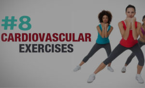 8 Cardio Vascular Exercises That Replaces High-Intensity Cardio