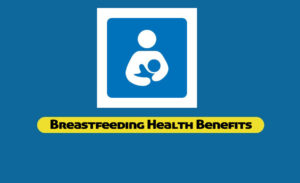 Breastfeeding Health Benefits: Foods To Increase Breast Milk Production