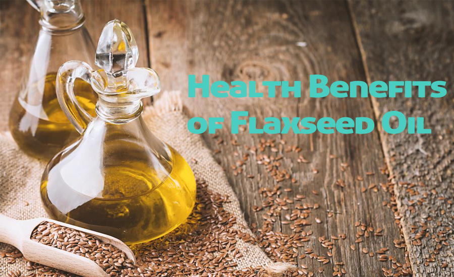10 Amazing Health Benefits of Flaxseed Oil