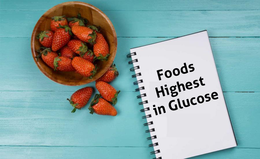 10 Foods Highest in Glucose Diabetics Should Avoid