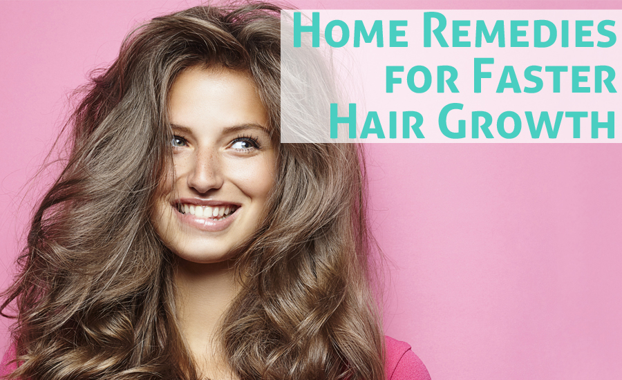 10 Home Remedies for Faster Hair Growth and Thickness
