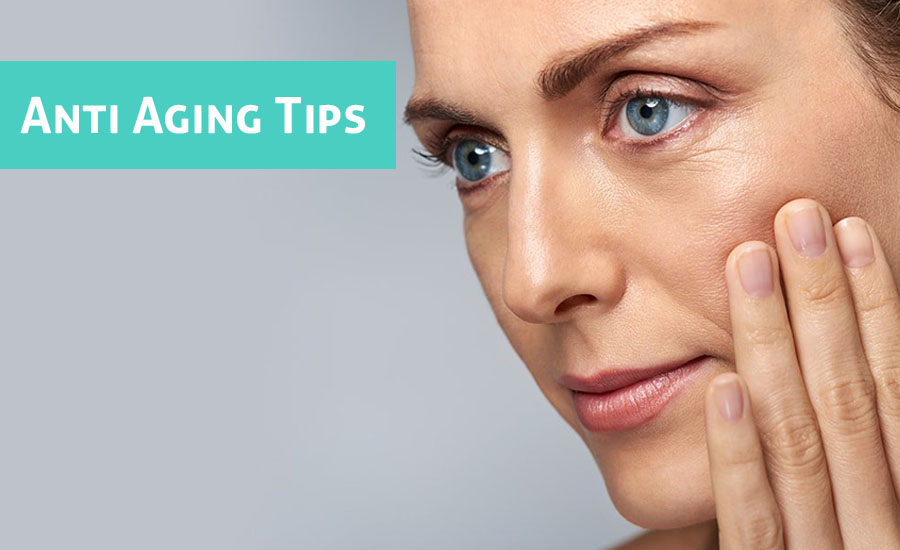 5 Anti Aging Tips to Keep Skin Younger and Glowing