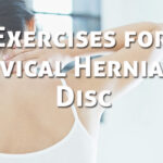 10 Safe Exercises for Cervical Herniated Disc You Can Do at Home