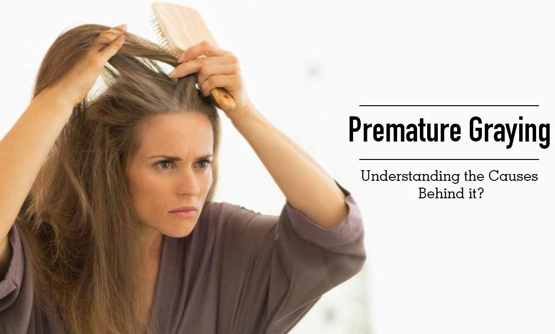 Management Premature Greying of Hair