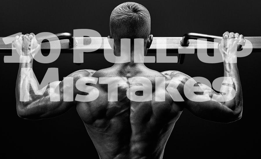 10 Pull-up Mistakes That Hamper Your Back Growth