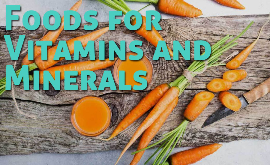 10 Foods for Vitamins and Minerals You Should Include in Your Diet