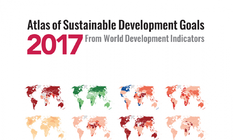 World Development Indicators: Atlas of Sustainable Development Goals 2017