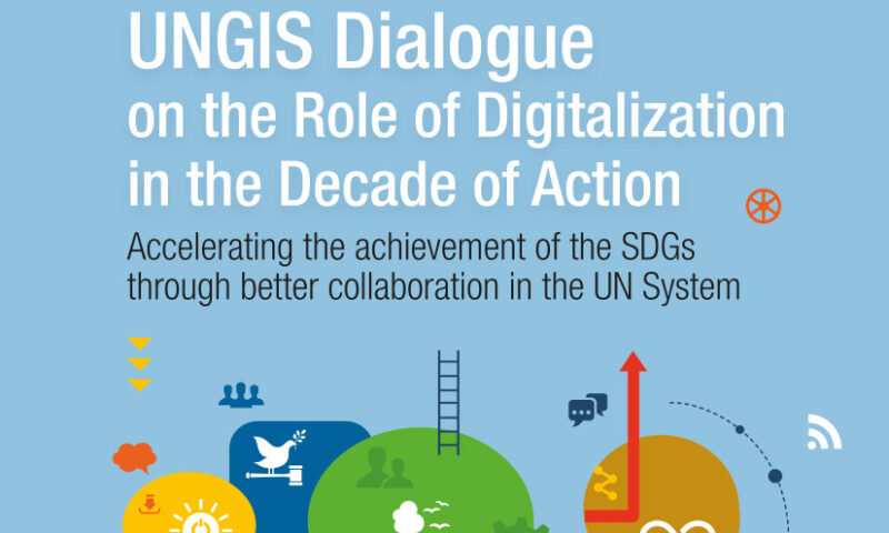 UNGIS Dialogue on the Role of Digitalization in the Decade of Action