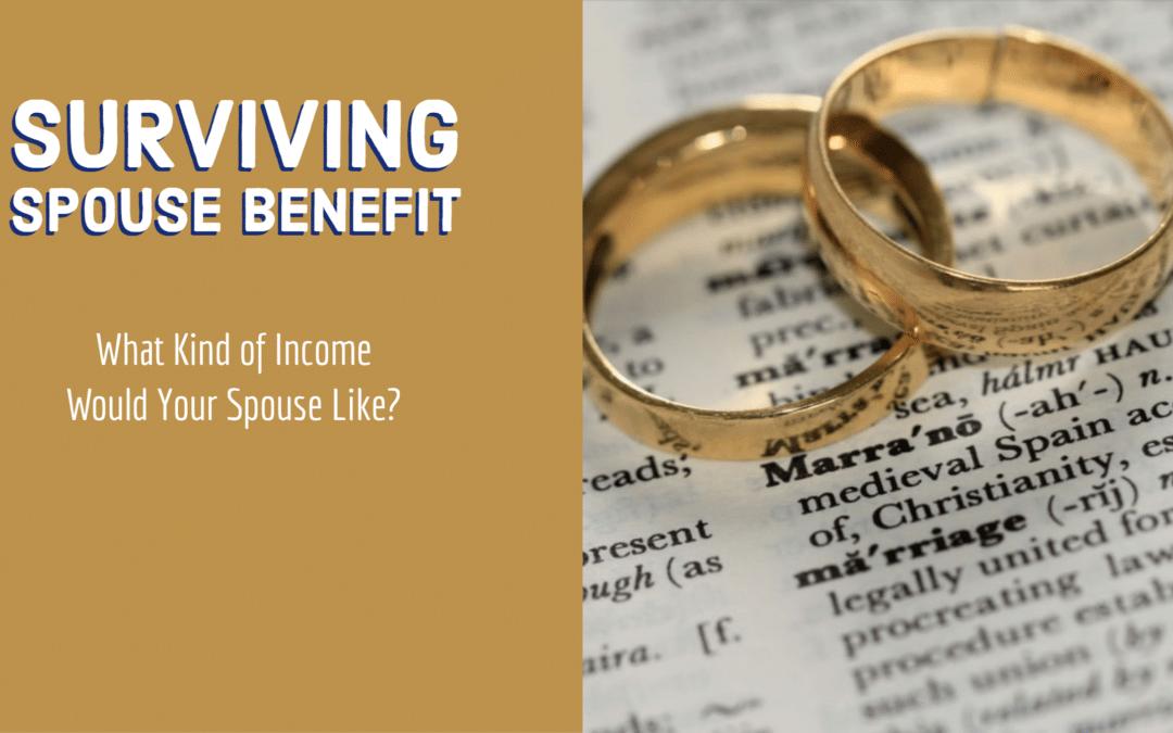 Walker Capital Surviving Spouse Benefit