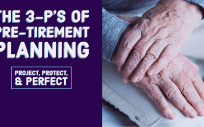 The 3 P's of Pre-tirement