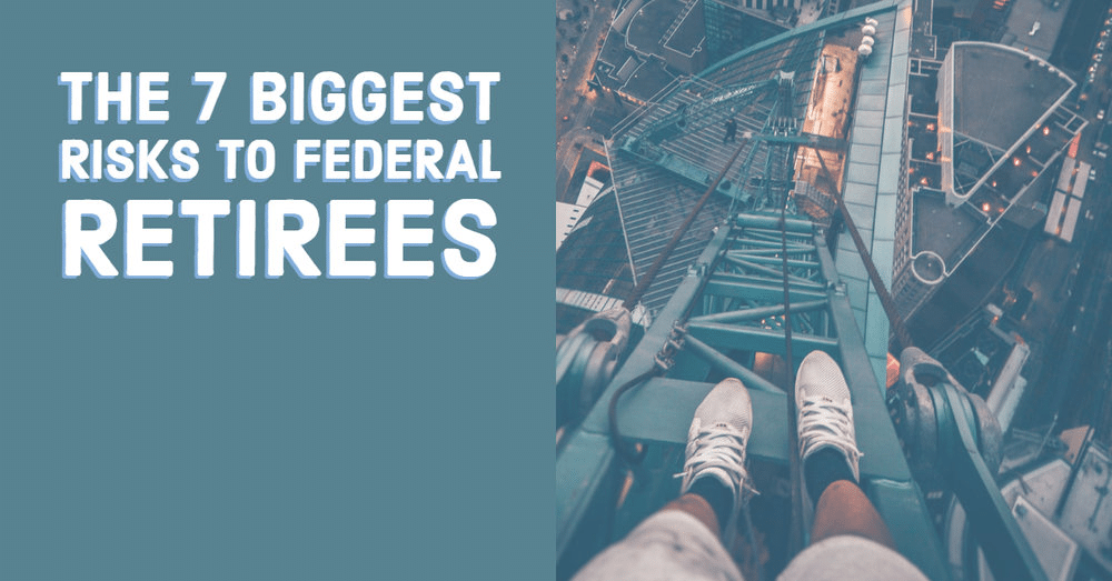 Walker Capital 7 Biggest Risks to Federal Retirees