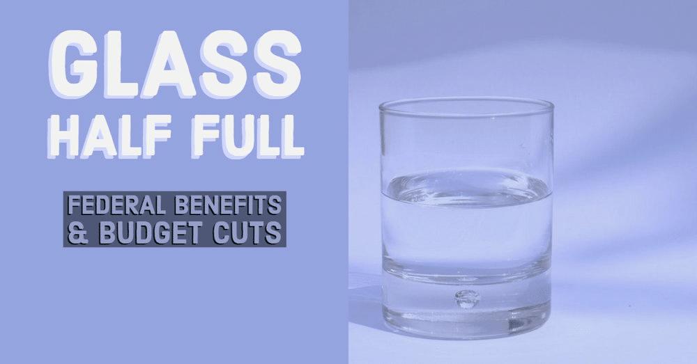 Walker Capital Federal Benefits & Budget Cuts