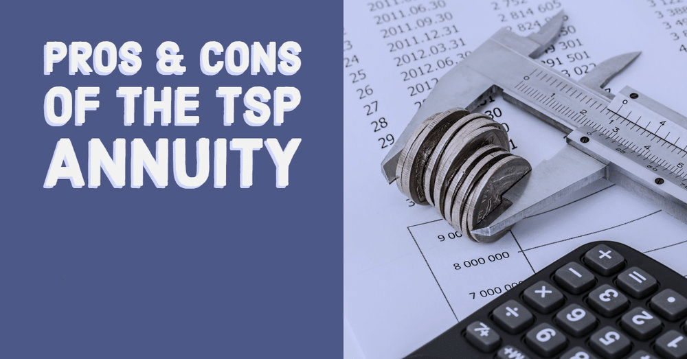 Walker Capital Pros & Cons of TSP Annuity