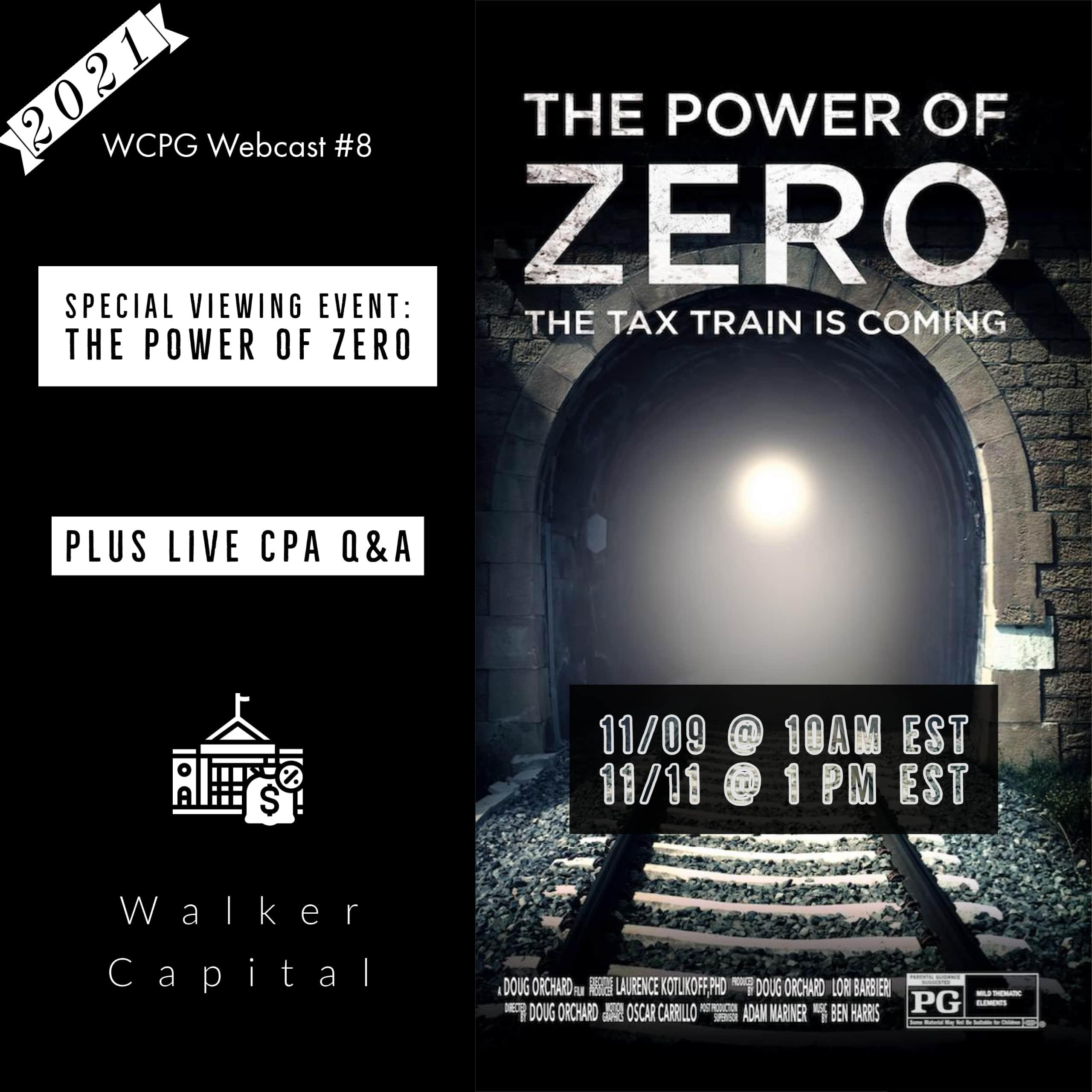 Walker Capital The Power of Zero Live Webcast Fall 2021