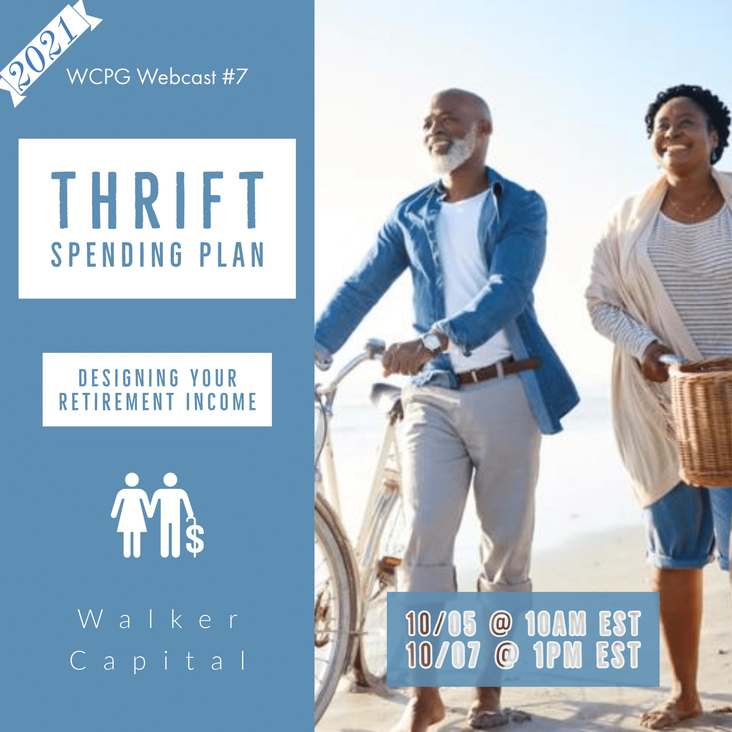 Walker Capital Thrift Spending Plan Fall 2021 Webcast