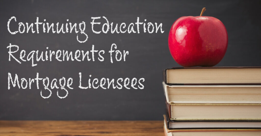 Continuing Education Requirements for Mortgage Licensees