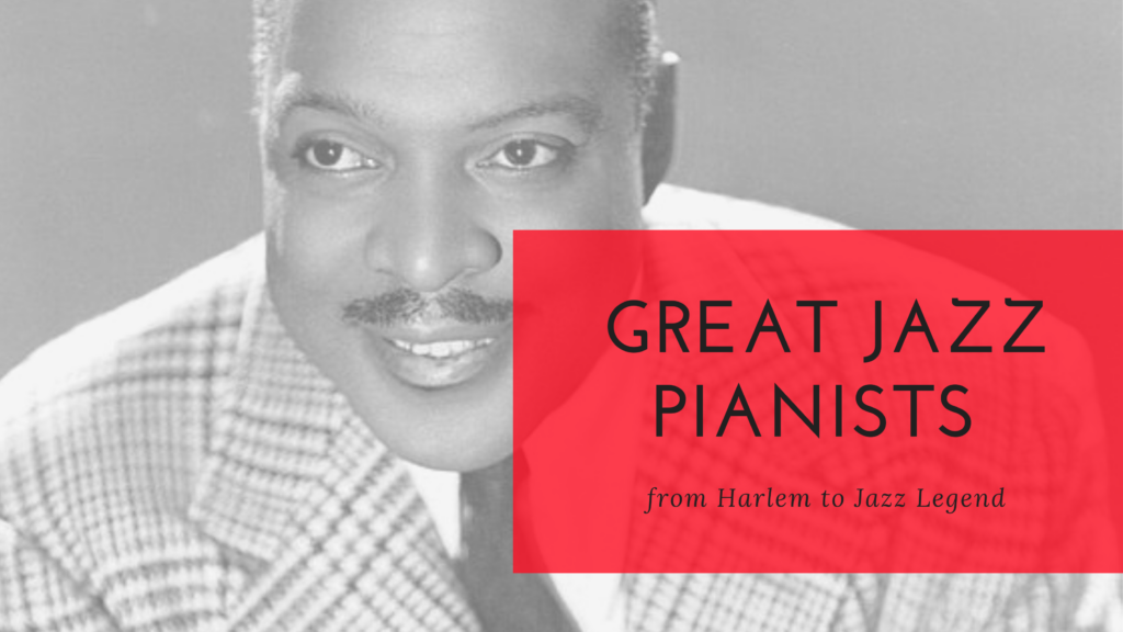 great jazz pianists count basie