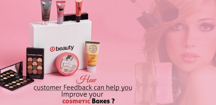 customer-feedback-for-cosmetic-boxes